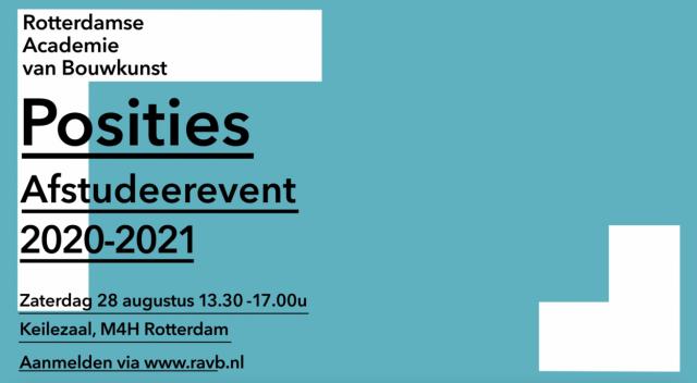 Afstudeerevent 'Posities' 28 augustus in Keilepand